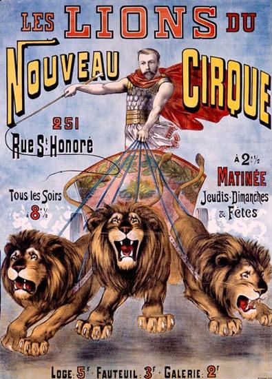 Les Lions Du Nouveau Cirque C Levy | Vintage Ad and Cover Art 1891-1970