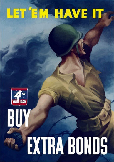 Let Em Have It Buy Extra Bonds 4th Wat Loan | Vintage War Propaganda Posters 1891-1970