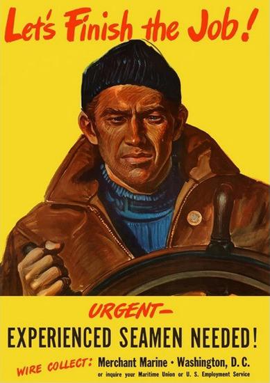 Lets Finish The Job Urgent Experienced SeaMen | Vintage War Propaganda Posters 1891-1970
