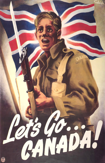 Lets Go Canada | Vintage War Propaganda Posters 1891-1970