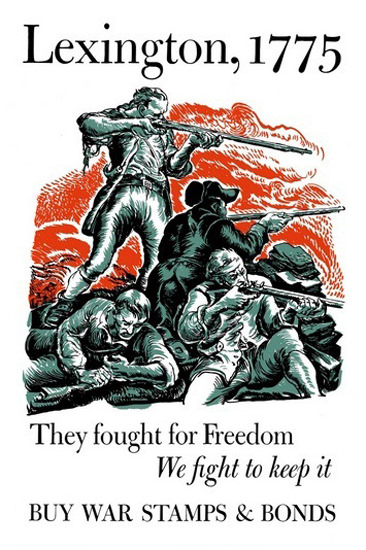 Lexington 1775 Fought For Freedom Keep It | Vintage War Propaganda Posters 1891-1970
