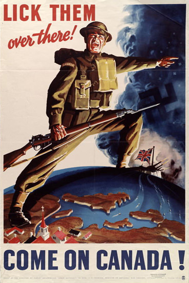 Lick Them Over There Come On Canada | Vintage War Propaganda Posters 1891-1970