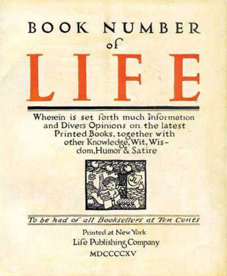 Life Magazine Copyright 1915 Book Number Wisdom Humor | Vintage Ad and Cover Art 1891-1970