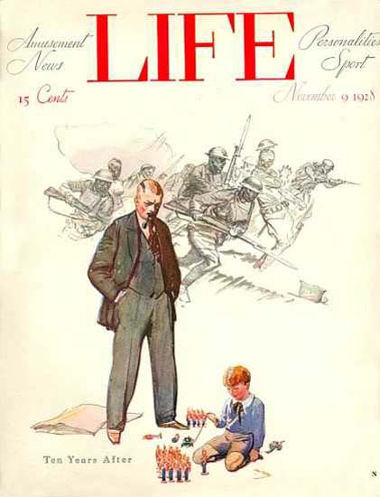 Life Magazine Copyright 1928 World War I Ten Years Later | Vintage Ad and Cover Art 1891-1970