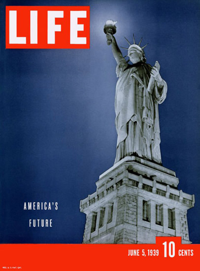 Life Magazine Copyright 1939 Liberty Americas Future | Vintage Ad and Cover Art 1891-1970