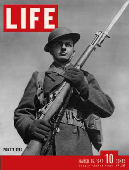 Life Magazine Copyright 1942 Private Teed Infantryman | Vintage Ad and Cover Art 1891-1970