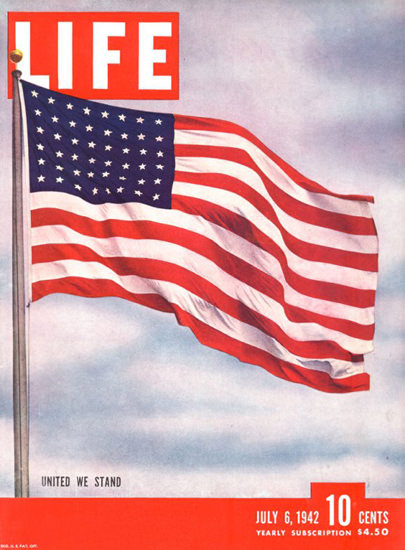 Life Magazine Copyright 1942 United We Stand The Flag | Vintage Ad and Cover Art 1891-1970