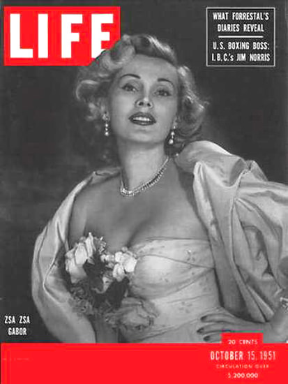 Life Magazine Copyright 1951 Zsa Zsa Gabor | Sex Appeal Vintage Ads and Covers 1891-1970