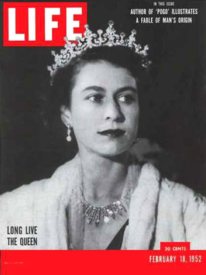 Life Magazine Copyright 1952 Queen Elizabeth II Long Live | Vintage Ad and Cover Art 1891-1970