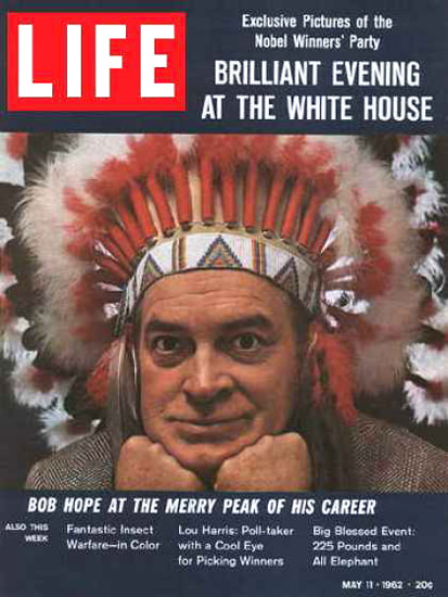 Life Magazine Copyright 1962 Bob Hope At The Merry Peak | Sex Appeal Vintage Ads and Covers 1891-1970