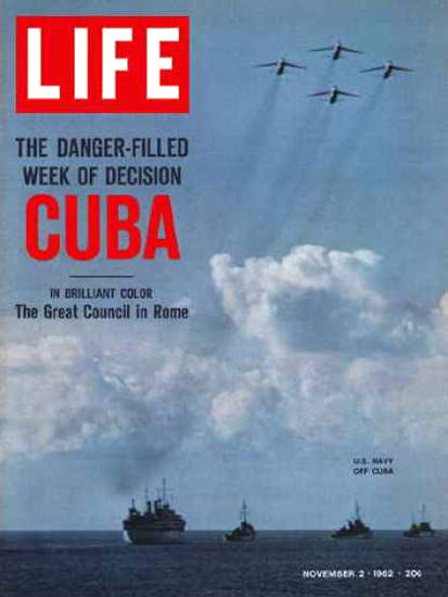 Life Magazine Copyright 1962 Cuban Missile Crisis US Navy | Vintage Ad and Cover Art 1891-1970