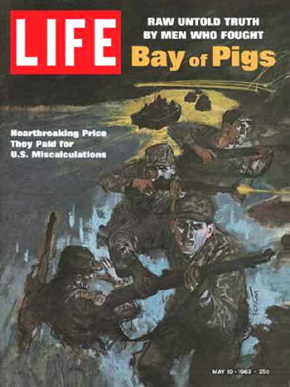Life Magazine Copyright 1963 Bay Of Pigs Price They Paid | Vintage Ad and Cover Art 1891-1970