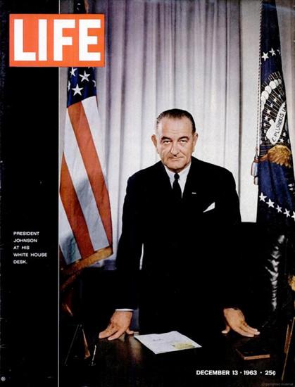 Life Magazine Copyright 1963 President Johnson | Vintage Ad and Cover Art 1891-1970