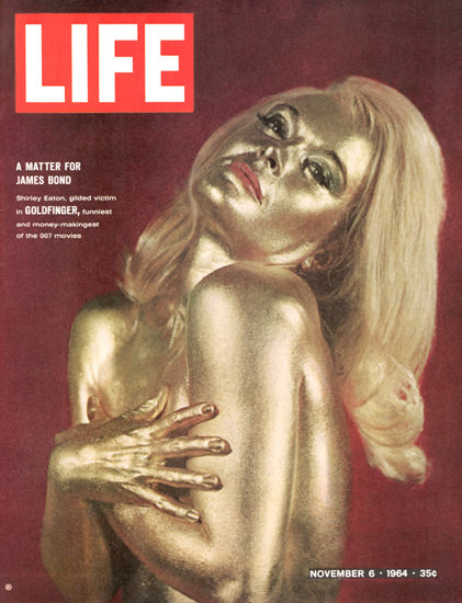 Life Magazine Copyright 1964 James Bond Goldfinger | Sex Appeal Vintage Ads and Covers 1891-1970