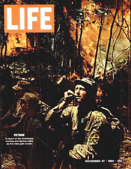 Life Magazine Copyright 1964 Vietnam Americans Fighting | Vintage Ad and Cover Art 1891-1970
