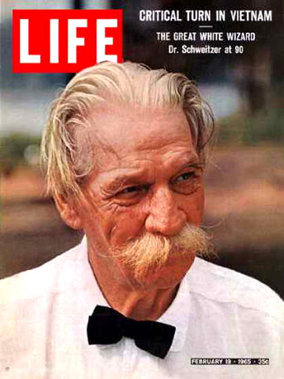 Life Magazine Copyright 1965 Albert Schweitzer Wizard | Vintage Ad and Cover Art 1891-1970