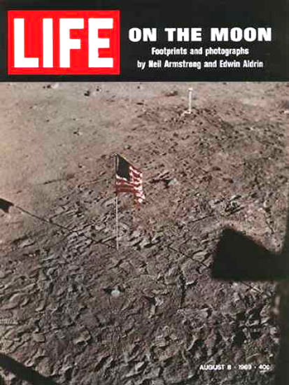 Life Magazine Copyright 1969 Flag Footsteps On The Moon | Vintage Ad and Cover Art 1891-1970
