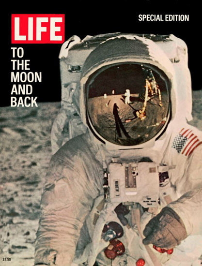 Life Magazine Copyright 1969 To The Moon And Back | Vintage Ad and Cover Art 1891-1970