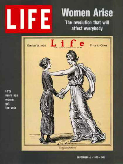 Life Magazine Copyright 1970 Woman Arise Liberty | Vintage Ad and Cover Art 1891-1970