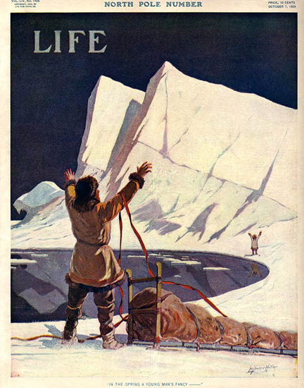 Life Magazine Cover Copyright 1909 North Pole Number | Vintage Ad and Cover Art 1891-1970