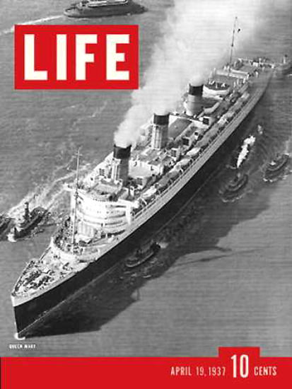 Life Magazine Cover Copyright 1937 Queen Mary | Vintage Ad and Cover Art 1891-1970