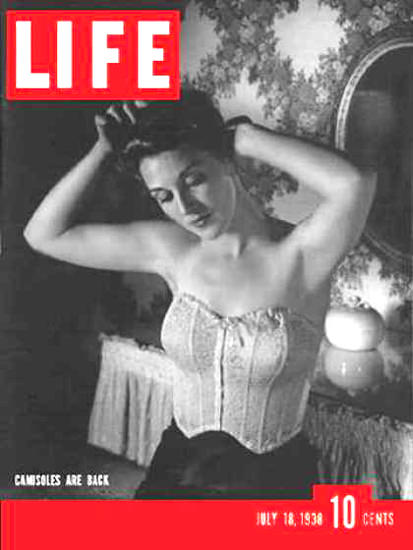 Life Magazine Cover Copyright 1938 Camisoles Are Back | Sex Appeal Vintage Ads and Covers 1891-1970