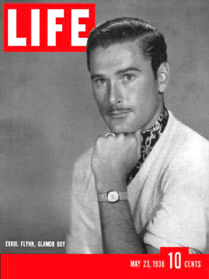 Life Magazine Cover Copyright 1938 Errol Flynn | Sex Appeal Vintage Ads and Covers 1891-1970