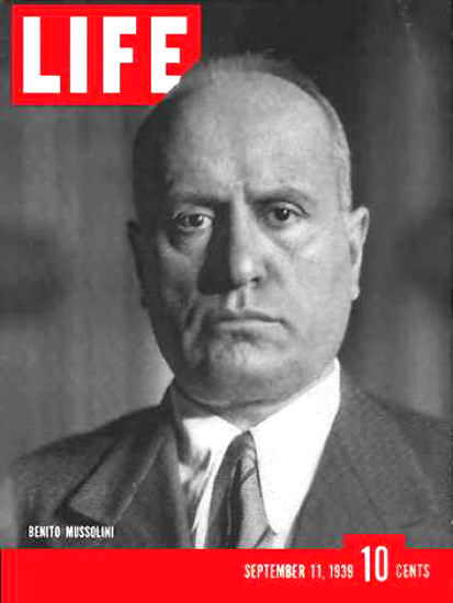 Life Magazine Cover Copyright 1939 Benito Mussolini | Vintage Ad and Cover Art 1891-1970