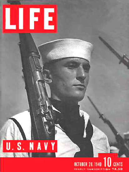 Life Magazine Cover Copyright 1940  US Navy Soldier | Vintage Ad and Cover Art 1891-1970