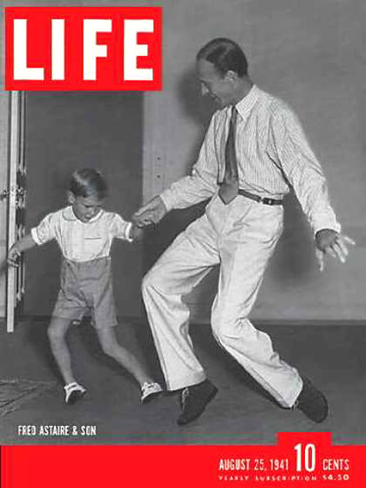 Life Magazine Cover Copyright 1941 Astaire And Son | Vintage Ad and Cover Art 1891-1970