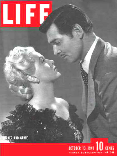 Life Magazine Cover Copyright 1941 Turner And Gable | Sex Appeal Vintage Ads and Covers 1891-1970