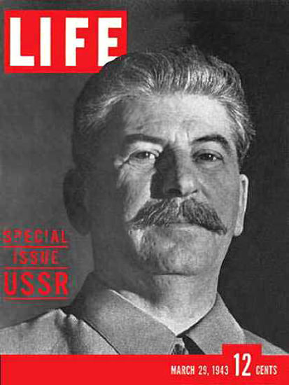 Life Magazine Cover Copyright 1943 Joseph Stalin USSR | Vintage Ad and Cover Art 1891-1970