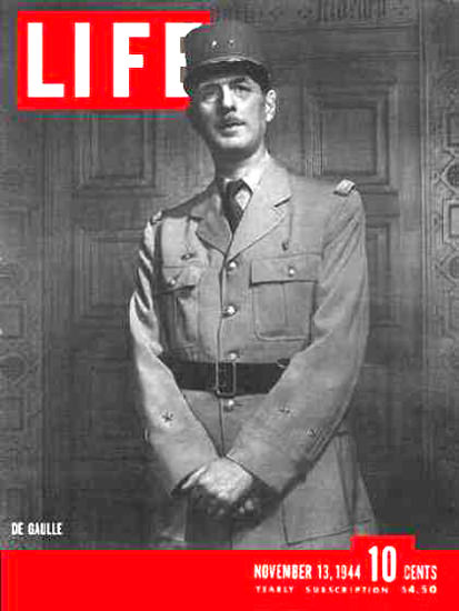 Life Magazine Cover Copyright 1944 General De Gaulle | Vintage Ad and Cover Art 1891-1970