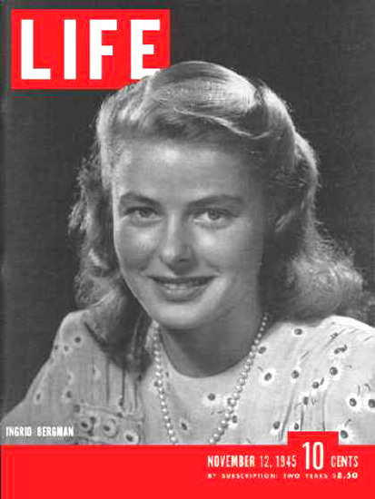 Life Magazine Cover Copyright 1945 Ingrid Bergman | Sex Appeal Vintage Ads and Covers 1891-1970