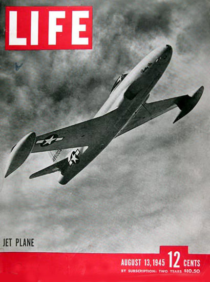 Life Magazine Cover Copyright 1945 Jet Plane | Vintage Ad and Cover Art 1891-1970