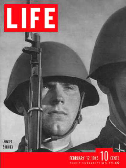 Life Magazine Cover Copyright 1945 Soviet Soldier | Vintage Ad and Cover Art 1891-1970