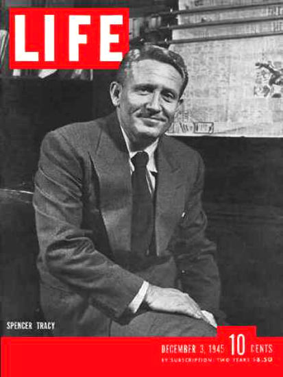 Life Magazine Cover Copyright 1945 Spencer Tracy | Vintage Ad and Cover Art 1891-1970