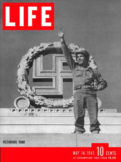 Life Magazine Cover Copyright 1945 Victory In Europe | Vintage Ad and Cover Art 1891-1970