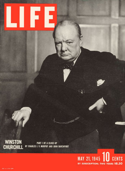 Life Magazine Cover Copyright 1945 Winston Churchill | Vintage Ad and Cover Art 1891-1970