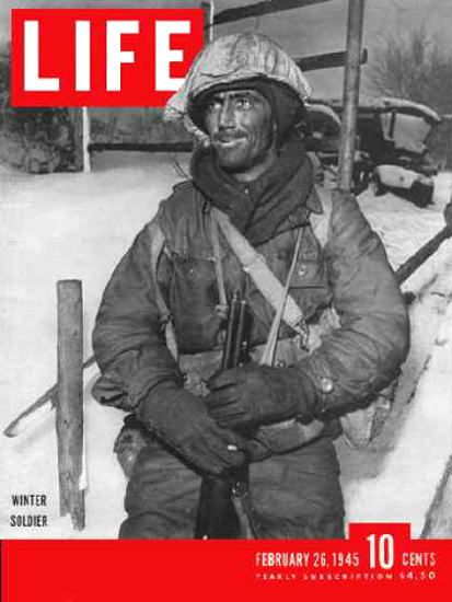 Life Magazine Cover Copyright 1945 Winter Soldiers | Vintage Ad and Cover Art 1891-1970