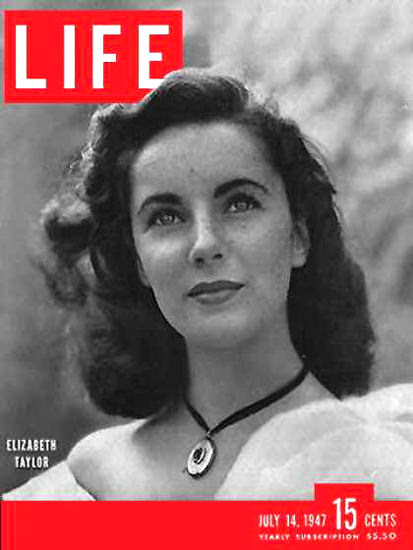 Life Magazine Cover Copyright 1947 Elizabeth Taylor | Sex Appeal Vintage Ads and Covers 1891-1970