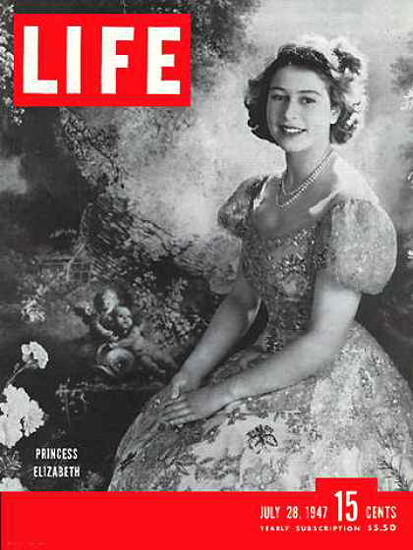 Life Magazine Cover Copyright 1947 Princess Elizabeth | Vintage Ad and Cover Art 1891-1970