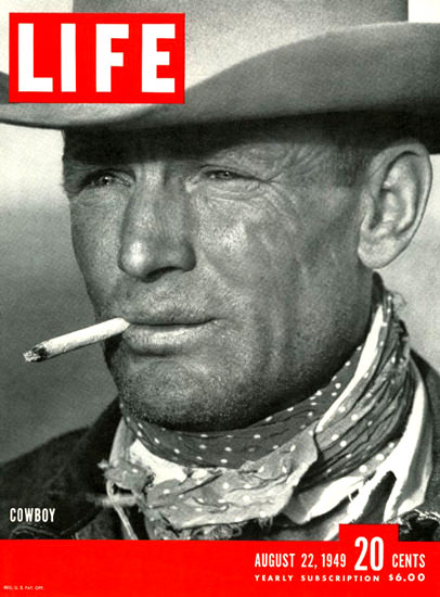 Life Magazine Cover Copyright 1949 Cowboy | Sex Appeal Vintage Ads and Covers 1891-1970