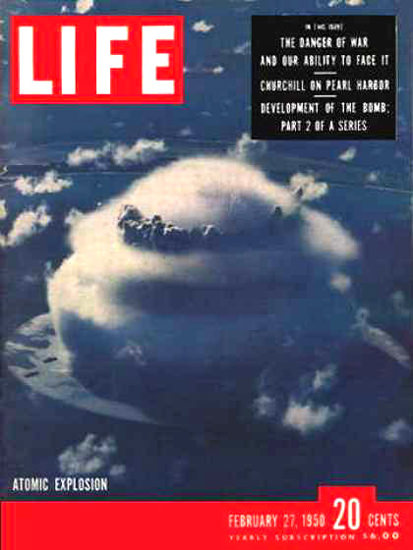 Life Magazine Cover Copyright 1950 Atomic Explosion | Vintage Ad and Cover Art 1891-1970