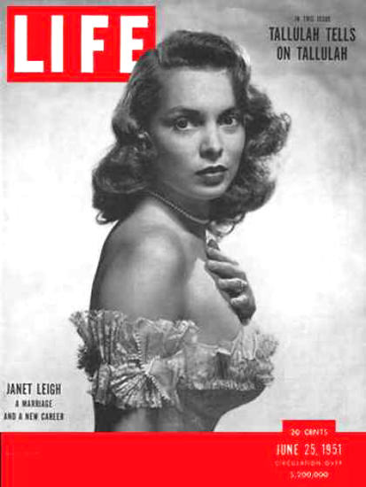 Life Magazine Cover Copyright 1951 Janet Leigh | Sex Appeal Vintage Ads and Covers 1891-1970