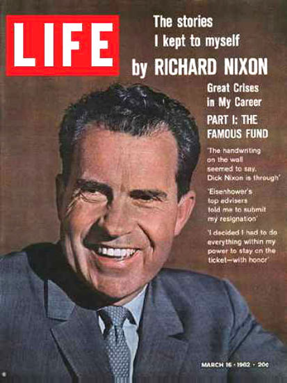 Life Magazine Cover Copyright 1962 Richard Nixon | Vintage Ad and Cover Art 1891-1970