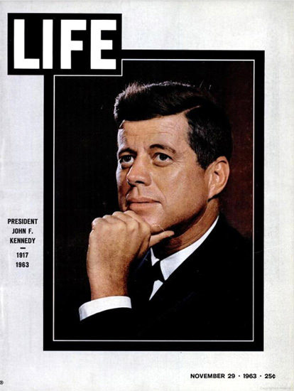 Life Magazine Cover Copyright 1963 John F Kennedy | Vintage Ad and Cover Art 1891-1970
