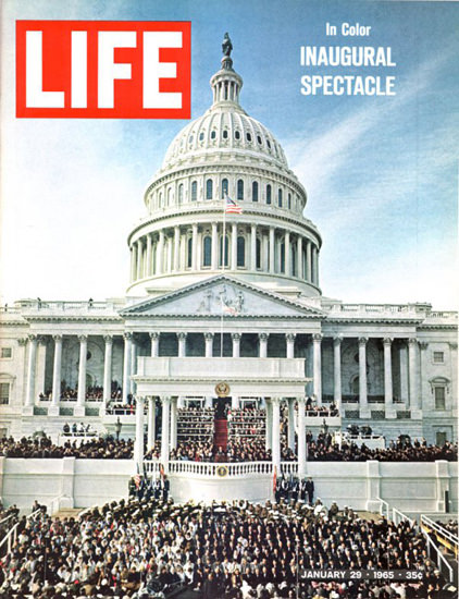 Life Magazine Cover Copyright 1965 Inaugural Spectacle | Vintage Ad and Cover Art 1891-1970