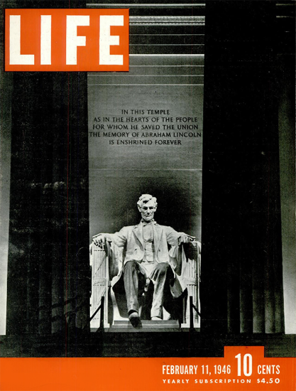 Lincoln Memorial 11 Feb 1946 Copyright Life Magazine | Life Magazine BW Photo Covers 1936-1970
