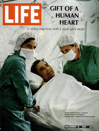 Louis Washkansky Heart Transplant 15 Dec 1967 Copyright Life Magazine | Life Magazine Color Photo Covers 1937-1970